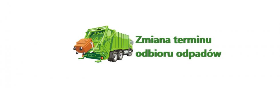 Zmiana terminu odbioru odpadów z miejscowości Sąpy